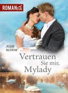 Julie Bloom: Vertrauen Sie mir, Mylady ★★★