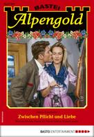 Maria Fernthaler: Alpengold 286 - Heimatroman