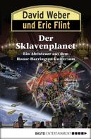 David Weber: Honor Harrington: Der Sklavenplanet ★★★★★