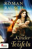 Roman Rausch: Die Kinder des Teufels ★★★