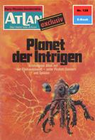 Ernst Vlcek: Atlan 128: Planet der Intrigen
