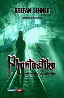 Stefan Lehner: Phantastika ★★★★
