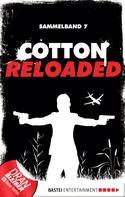 Alexander Lohmann: Cotton Reloaded - Sammelband 07