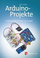 Mark Geddes: Arduino-Projekte ★★★★★