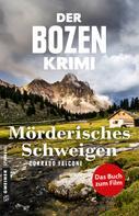 Corrado Falcone: Der Bozen-Krimi: Mörderisches Schweigen - Gegen die Zeit ★★★★