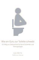 Len Mette: Wie ein Guru zur Toilette schwebt