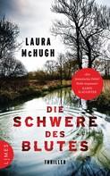 Laura McHugh: Die Schwere des Blutes ★★★★