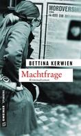 Bettina Kerwien: Machtfrage ★★