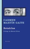 Carmen Martín Gaite: Retahílas