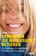 Janet Treasure: Gemeinsam die Magersucht besiegen ★★★