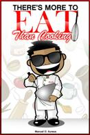 """Manuel O. Aureus: There's More To """"Eat"""" Than Cooking"""