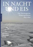 Fridtjof Nansen: In Nacht und Eis – Die Norwegische Polarexpedition 1893–1896   Alle Bände in einem eBook