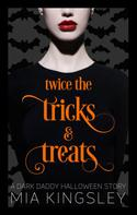 Mia Kingsley: Twice The Tricks And Treats ★★★★