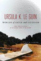 Ursula K. Le Guin: Worlds of Exile and Illusion ★★★★★