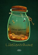 Noa Winter: Libellenträume
