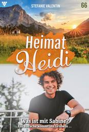 Heimat-Heidi 66 – Heimatroman - Was ist mit Sabine?