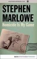 Stephen Marlowe: Homicide Is My Game ★★★★