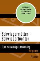 Regine Schneider: Schwiegermütter – Schwiegertöchter ★★★