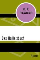 O. F. Regner: Das Ballettbuch