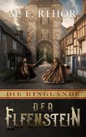 Manfred Rehor: Der Elfenstein