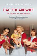 Jennifer Worth: Call the Midwife ★★★★