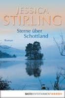 Jessica Stirling: Sterne über Schottland ★★★