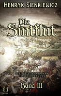 Henryk Sienkiewicz: Die Sintflut. Band III