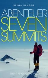 Abenteuer Seven Summits - Über 7 Berge um die Welt