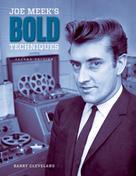 Barry Cleveland: Joe Meek's Bold Techniques
