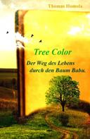Thomas Homola: Tree Color