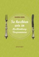 Karin Iden: So kochten wir in Mecklenburg - Vorpommern ★★★★★
