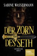 Sabine Wassermann: Der Zorn des Seth ★★★★