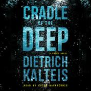 Cradle of the Deep - A Crime Novel (Unabridged)