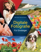 Michael Hennemann: Digitale Fotografie ★★★★