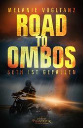 Road to Ombos - Seth ist gefallen