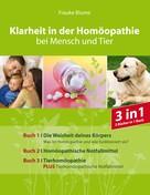 Frauke Blume: Klarheit in der Homöopathie ★