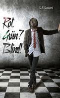 S.B. Sasori: Rot.Grün?Blind! ★★★★