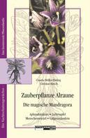 Claudia Müller-Ebeling: Zauberpflanze Alraune