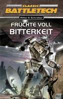 Hermann Ritter: BattleTech 10: Früchte voll Bitterkeit ★★★