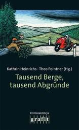 Tausend Berge, tausend Abgründe - Kriminalstories