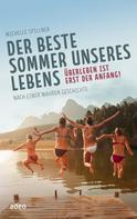 Michelle Spillner: Der beste Sommer unseres Lebens ★★★★