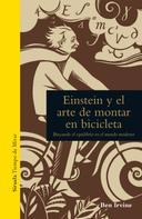 Ben Irvine: Einstein y el arte de montar en bicicleta