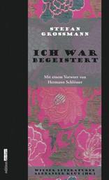 Ich war begeistert - Wiener Literaturen Band 1