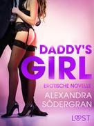 Alexandra Södergran: Daddy's girl: Erotische Novelle