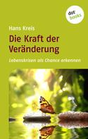 Hans Kreis: Die Kraft der Veränderung ★★★★