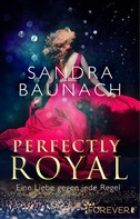 Sandra Baunach: Perfectly Royal ★★★★