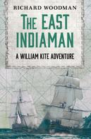 Richard Woodman: The East Indiaman