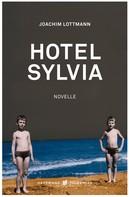 Joachim Lottmann: Hotel Sylvia ★★★