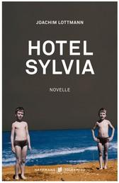Hotel Sylvia - Novelle