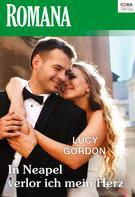 Lucy Gordon: In Neapel verlor ich mein Herz ★★★★
